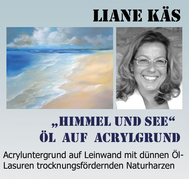 Liane-Kaes-oel